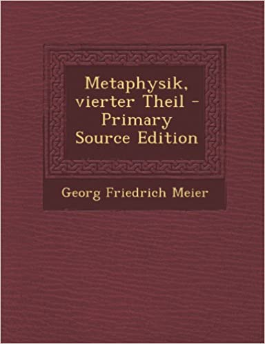 Lataa pdf-kirjat Androidille Metaphysik, vierter Theil - Primary Source Edition (German Edition) ePub
