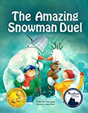 Books for Kids: The Amazing Snowman Duel (Mom's Choice Awards Gold Medal Winner), Beginner Readers age 3-8, Bedtime Stories for Kids, Friendship and Bullying, ... 3-8, Snowman Books (Snowman Paul Book 5)