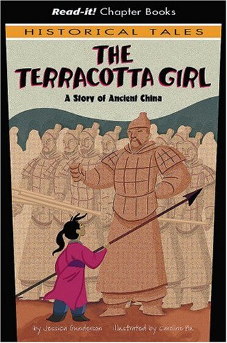 The Terracotta Girl: A Story of Ancient China (Read-It! Chapter Books: Historical Tales) pdf