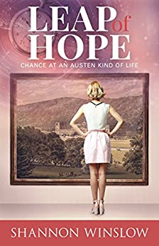 Leap of Hope: Chance at an Austen Kind of Life (Crossroads Collection Book 2) by [Winslow, Shannon]