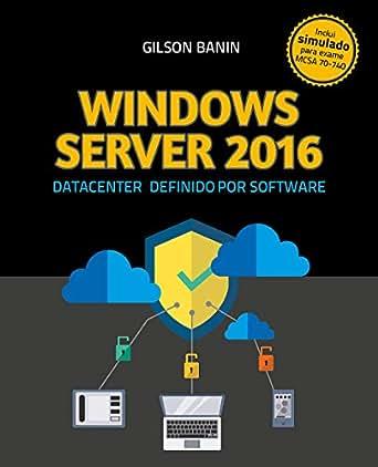 [PDF] Fiction Windows Server 2016: Datacenter Definido por