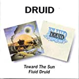 Toward The Sun/Fluid Druid /  Druid