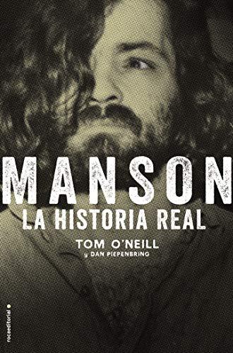 Manson. La historia real (No Ficción) por Tom O'Neill