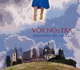 Assumpta Est Maria: Vox Nostra