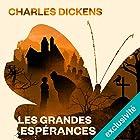 Les grandes espérances   Livre audio Auteur(s) : Charles Dickens Narrateur(s) : Bernard Bollet