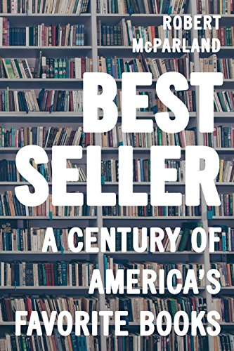 Book Cover: Bestseller: A Century of America's Favorite Books