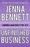 Unfinished Business: A Savannah Martin Novel (Savannah Martin Mysteries Book 10)