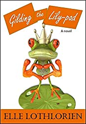 Gilding the Lily-pad (A Romantic Comedy)
