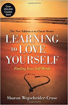 Learning to Love Yourself: Finding Your Self-Worth: Sharon ...