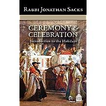 Ceremony & Celebration: Introduction to the Holidays