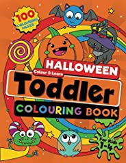 Toddler Halloween Colouring Book: 100 BIG, Easy to Colour Halloween Pages Filled With Pumpkins, Treats and Sil