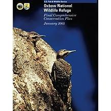 Oxbow National Wildlife Refuge: Final Comprehensive Conservation Plan