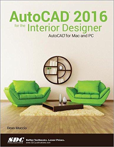 AutoCAD 2016 For The Interior Designer