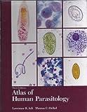 Atlas of Human Parasitology, Ash, Lawrence R. and Orihel, Thomas C., 0891892923