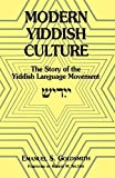 img - for Modern Yiddish Culture: The Story of the Yiddish Language Movement by Emanuel Goldsmith (1997-01-01) book / textbook / text book
