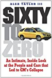 Sixty to Zero, Alex Taylor, 0300158688