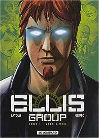 Ellis group, Tome 1 : Deep O'Neil par Sébastien Latour