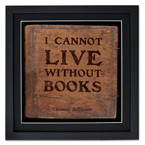 I Cannot Live Framed Motivational Poster Featuring a Quote by Thomas Jefferson. Eco-Friendly Art Print