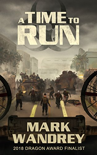 A Time To Run (Turning Point Book 2) (Hell Of A Good Day To Die)