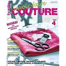 Savoir-faire Couture n°4 : BurdaStyle: Votre look est parfait, à présent ! (French Edition)
