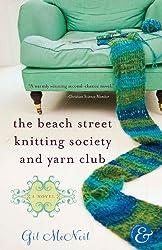 The Beach Street Knitting Society and Yarn Club