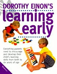 Dorothy Einon's Guide to Learning Early  (Marshall Health Guides)