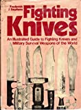 Fighting Knives, Frederick John Stephens and Michael Boxall, 0668049553