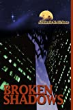 Broken Shadows, Azulenis Liriano, 0595312403