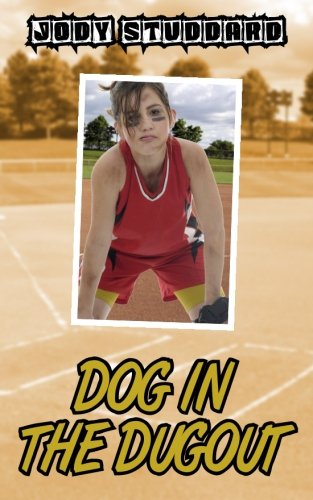 Dog In The Dugout (Softball Star) (Volume 3)