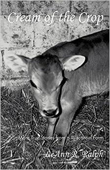 Cream of the Crop by LeAnn R. Ralph (2005-09-23)