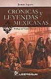 Cronicas Y Leyendas Mexicanas, Jermán Argueta, 9707321032