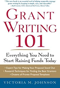 Grant Writing 101: Everything You Need to Start Raising Funds Today by McGraw-Hill Education