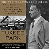 #10: Tuxedo Park: A Wall Street Tycoon and the Secret Palace of Science That Changed the Course of World War II