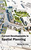 img - for Current Developments in Spatial Planning book / textbook / text book