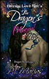 The Dragon's Magical Night: Eternal Love Bite's (Dragon Blood Legacy Book 2)