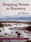 Stepping Stones to Recovery for Women, Hazelden Publishing Staff, 1568385102