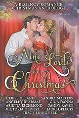 Nine Lords for Christmas : A Regency Romance Christmas Anthology: Nine Seductive Regency Christmas Stories (Regency Anthologies) Paperback