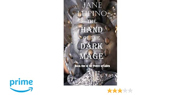The Hand of the Dark Mage (The Power of Callen Book 1)