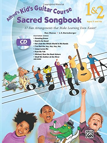 Alfred's Kid's Guitar Course Sacred Songbook 1 & 2: 17 Fun Arrangements That Make Learning Even Easier!, Book & CD