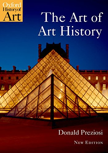 The Art of Art History: A Critical Anthology (Oxford History of Art)