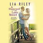 It Happened on Love Street | Lia Riley