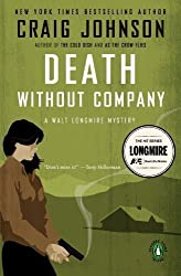 Death Without Company: A Walt Longmire Mystery Reprint Edition by Johnson, Craig [2007]