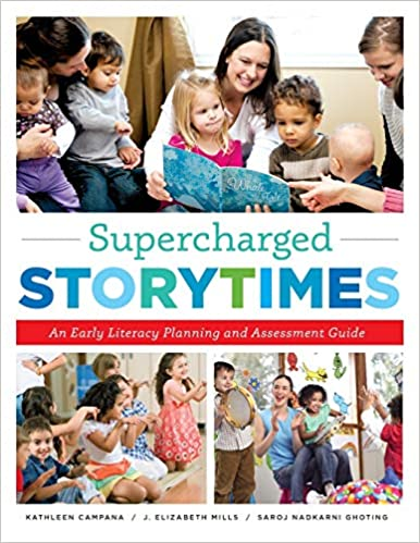 An Early Literacy Planning and Assessment Guide Supercharged Storytimes