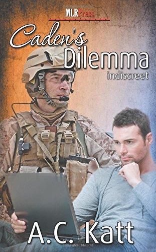 Read Online Caden's Dilemma (Indiscreet Series) (Volume 6) pdf