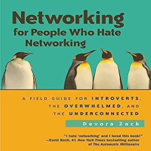 Networking for People Who Hate Networking Hörbuch