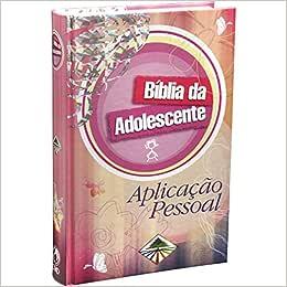 Bíblia da Adolescente. Aplicação Pessoal