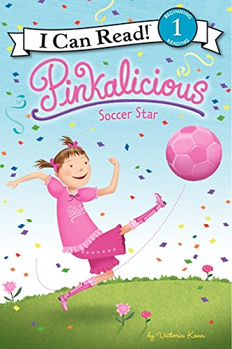 Pinkalicious: Soccer Star (I Can Read Level 1) (Pink Player State Series)