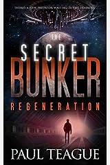 The Secret Bunker: Regeneration Paperback
