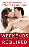 Weekends Required: A Danvers Novel (Danvers series Book 1)