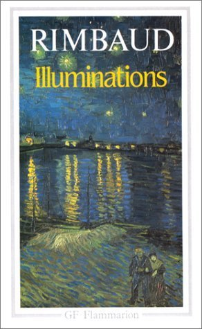 Illuminations (French Edition) by Rimbaud, Arthur, Steinmetz, Jean-Luc published by Non Basic Stock Line (1997) [Mass Market Paperback]